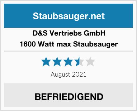 D&S Vertriebs GmbH 1600 Watt max Staubsauger Test