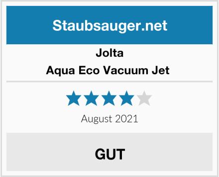 Jolta Aqua Eco Vacuum Jet  Test