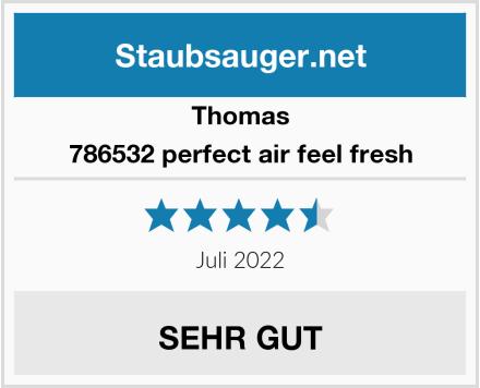 Thomas 786532 perfect air feel fresh Test