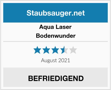 Aqua Laser Bodenwunder Test