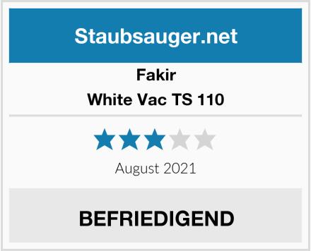 Fakir White Vac TS 110 Test