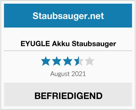 EYUGLE Akku Staubsauger Test