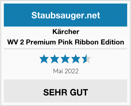 Kärcher WV 2 Premium Pink Ribbon Edition Test