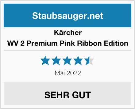 Kärcher WV 2 Premium Pink Ribbon Edition Test