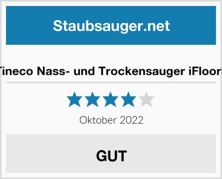 Tineco Nass- und Trockensauger iFloor3 Test
