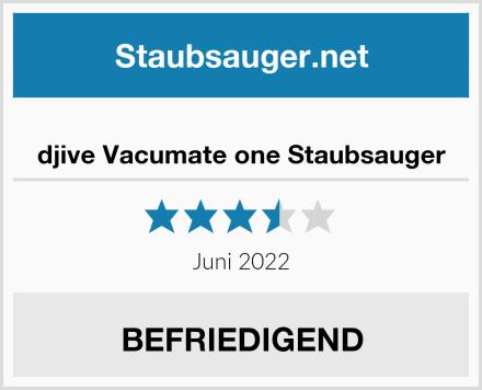 djive Vacumate one Staubsauger Test