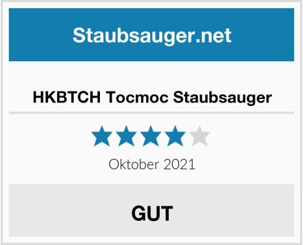 HKBTCH Tocmoc Staubsauger Test