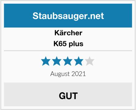 Kärcher K65 plus Test