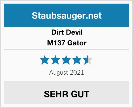 Dirt Devil M137 Gator Test