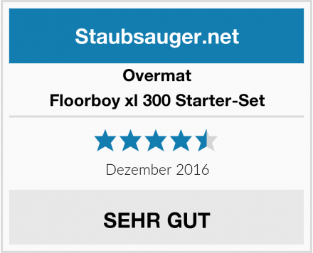 Overmat Floorboy xl 300 Starter-Set Test