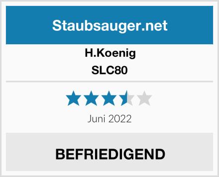 H.Koenig SLC80 Test