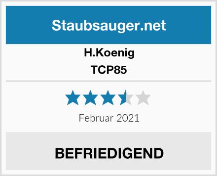 H.Koenig TCP85 Test