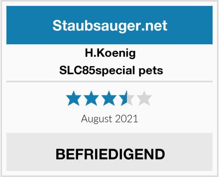 H.Koenig  SLC85special pets Test