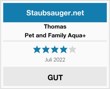 Thomas Pet and Family Aqua+ Test