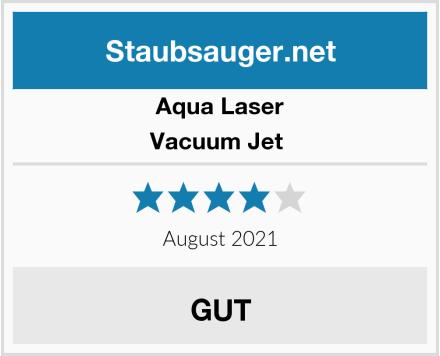 Aqua Laser Vacuum Jet  Test