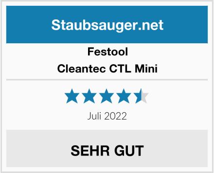 Festool Cleantec CTL Mini Test