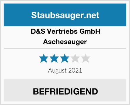 D&S Vertriebs GmbH Aschesauger Test